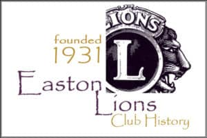 Easton Lions Club History Logo, scince 1931.