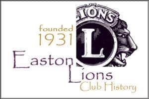 Easton Lions Club History Logo, scince 1931.