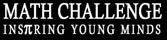 Math Challenge Inspiring young minds.