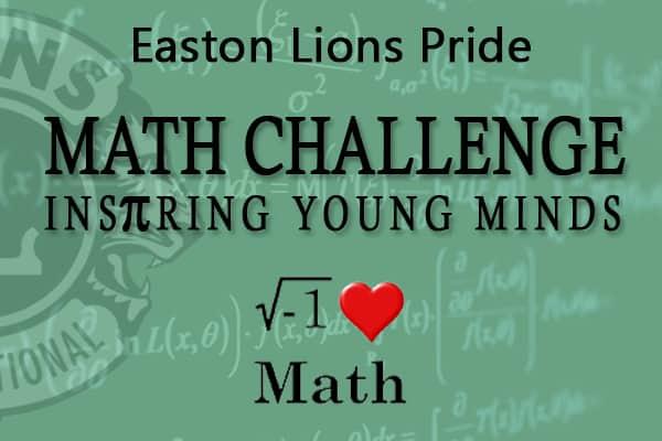 Easton Lions Pride Math Challenge - Inspiring Young Minds. I Love Math Logo.