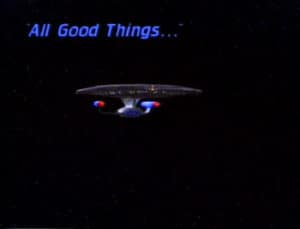 Star Trek The Next Generation All Good Things...
