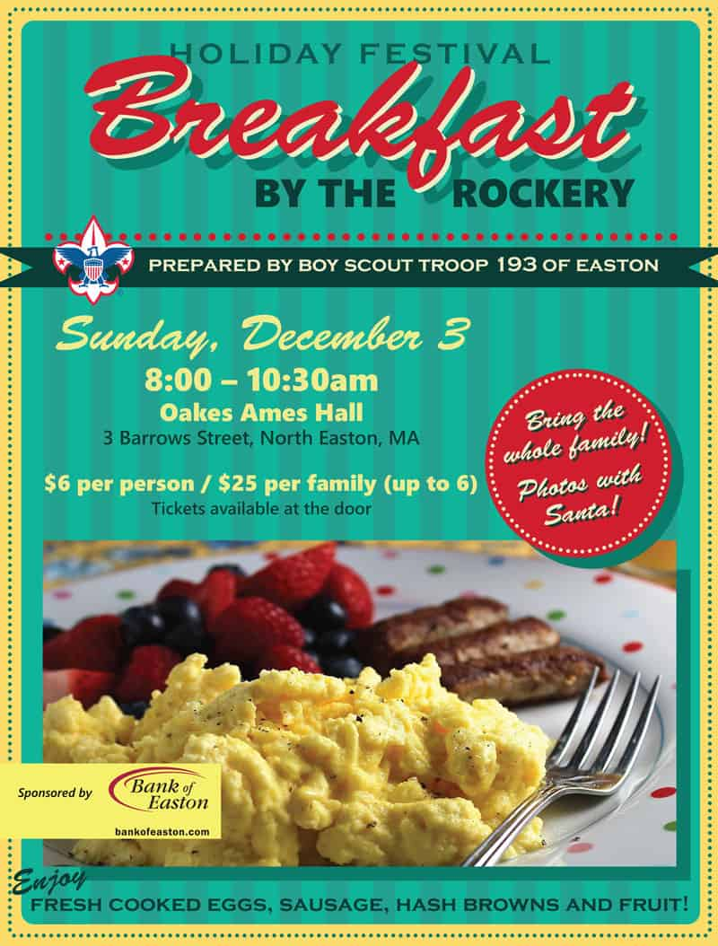 Breakfast by the Rickery by Easton Boy Scout Troop 193 is on Sunday from 8-10:30am.