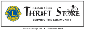 Easton Lions Trhifts Store sign with Easton Grange #196 Chartered 1892