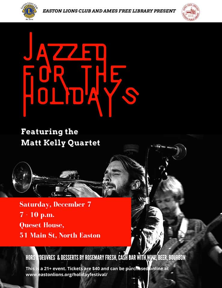 Easton Lions and Ames Free Library present Jazzed for the Holidays featuring Matt Kelly Quartet
