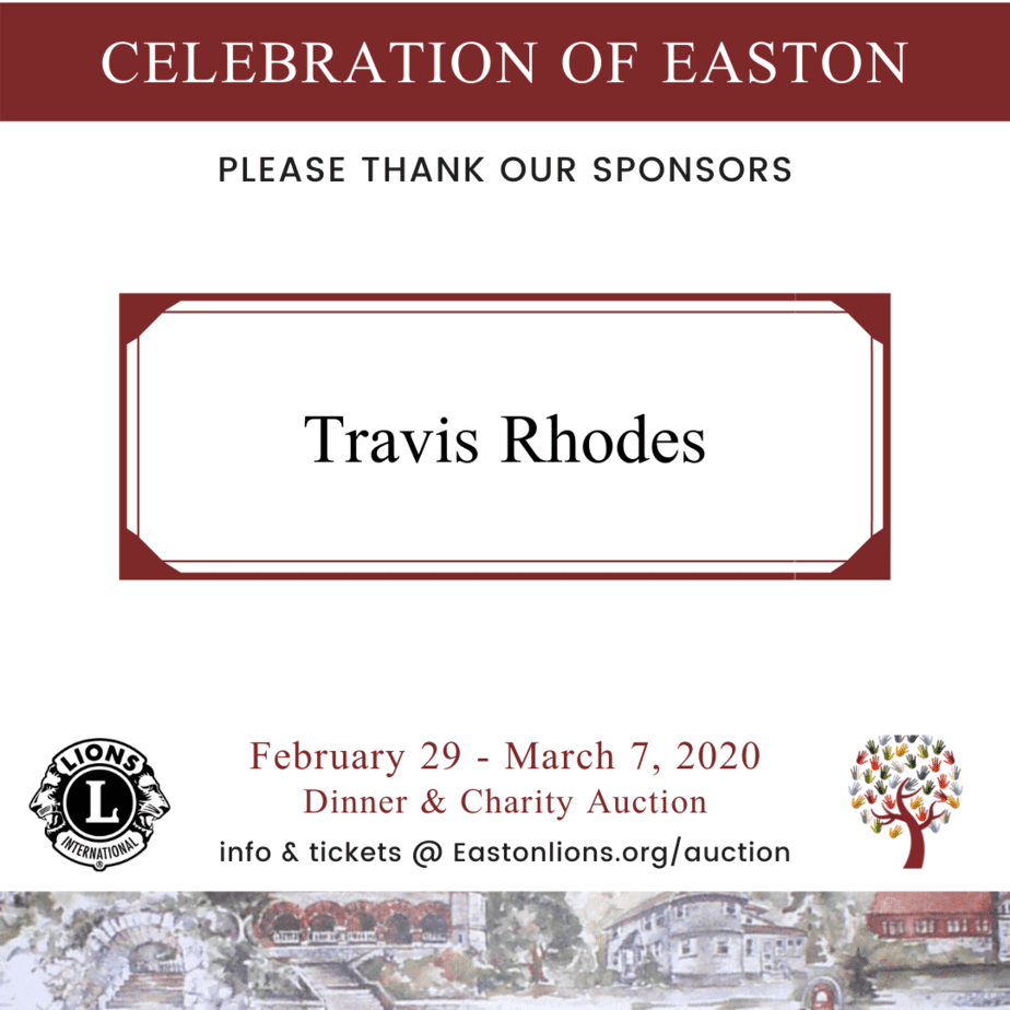 Travis Rhodes sponsor for Easton Lions Club Auction Celebration 2020